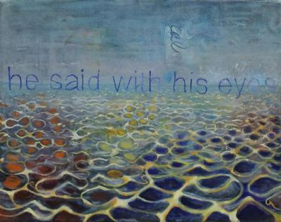 "He Said With His Eyes Over Lake Ontario Acrylic and Oil on Canvas 12 x 16"" $199.99"